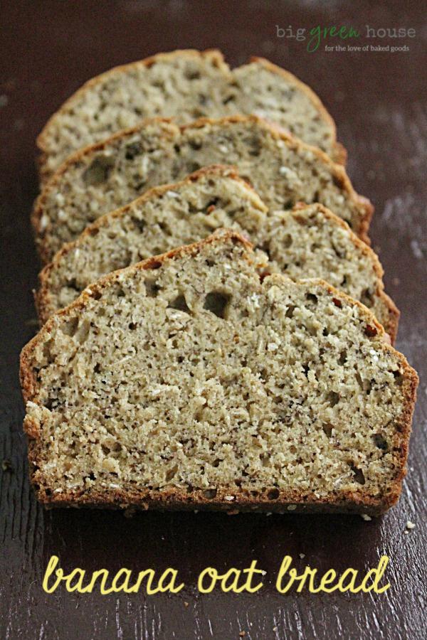 Banana Oat Bread   Big Green House  #bananabread #oat #bread