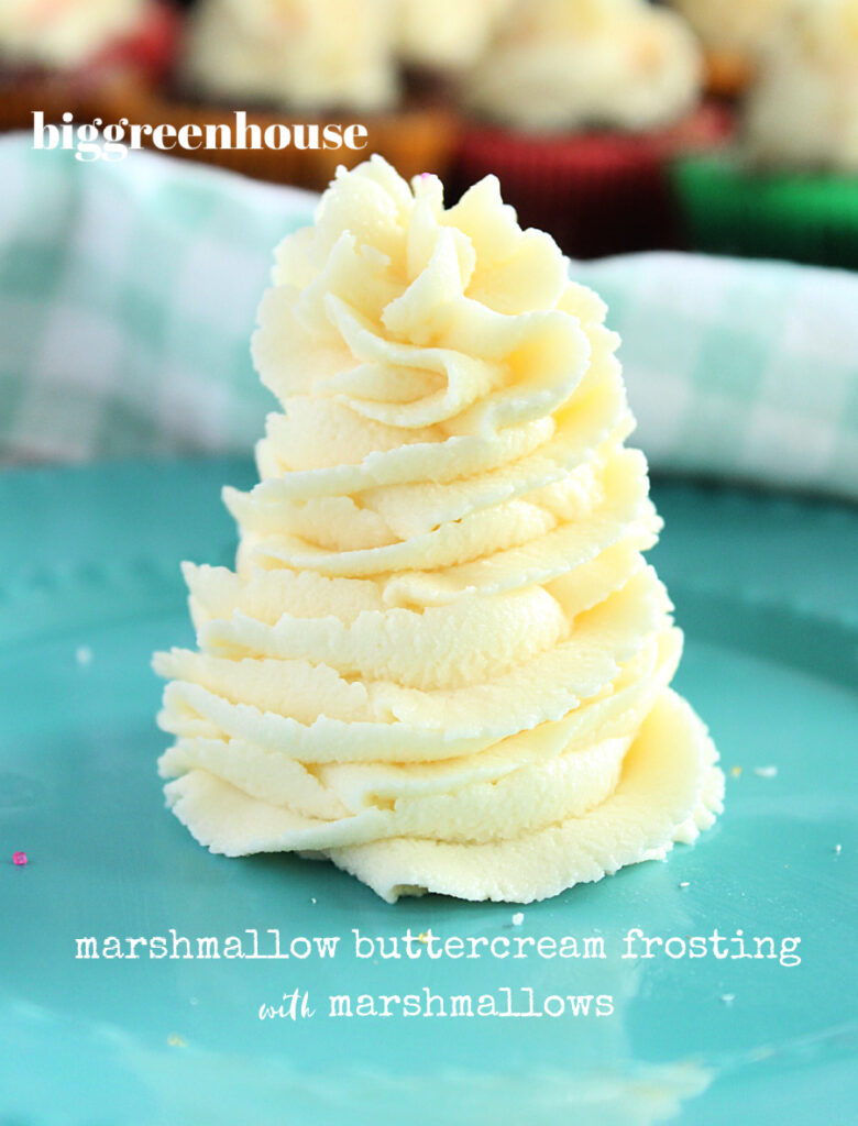 Marshmallow Buttercream Frosting with Marshmallows- Big Green House
